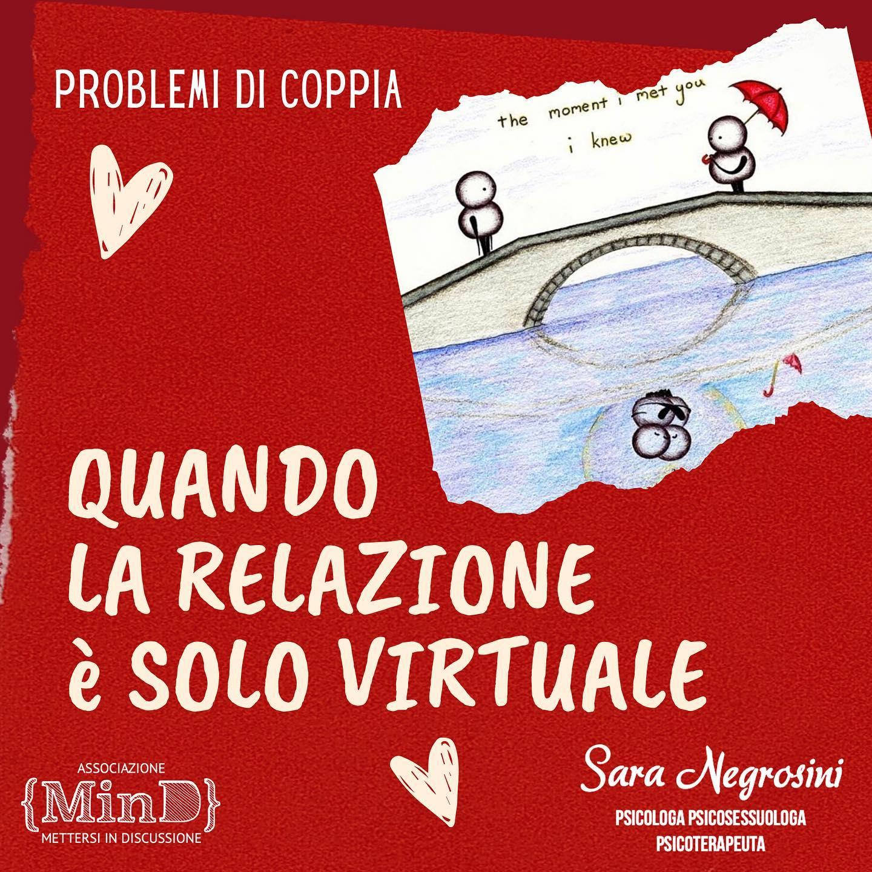 Problemi di coppia: le relazioni virtuali
