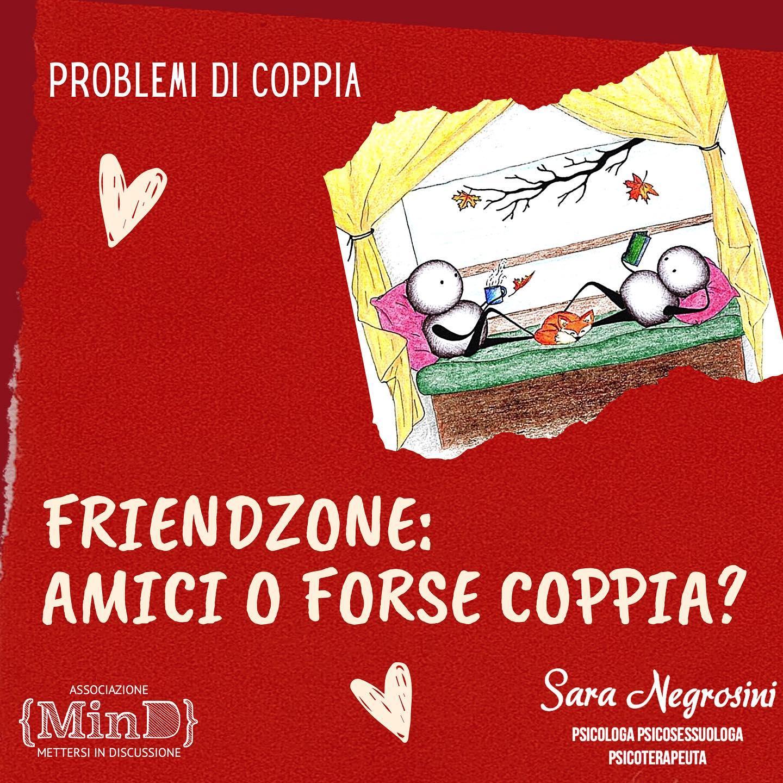 Friendzone: amici o forse coppia?