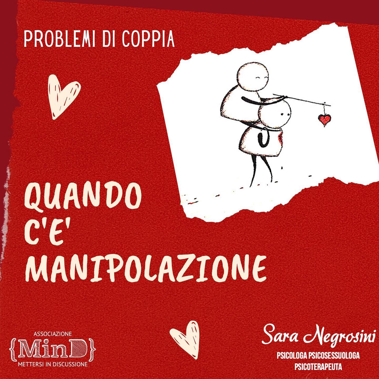 Problemi di coppia: quando c'è manipolazione